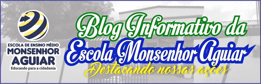 Blog Informativo da Escola Monsenhor Aguiar