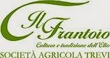 Collaborazione Società Agricola Trevi Il Frantoio