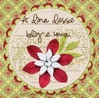 A dona deste blog é uma flor