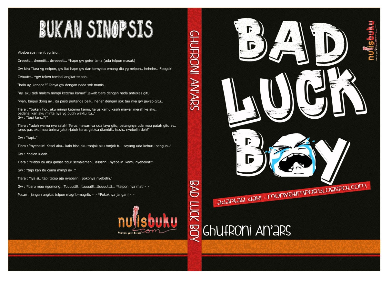 """""""Bad Luck Boy"""" PESAN SEKARANG !!"""