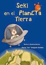 """Mi libro """"Seki en el Planeta Tierra"""""""