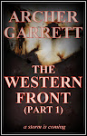 The Western Front (tWF) (Part 1 of 3)