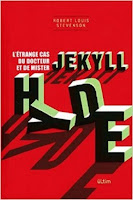 Dr Jekyll et Mr Hyde de Robert Louis Stevenson