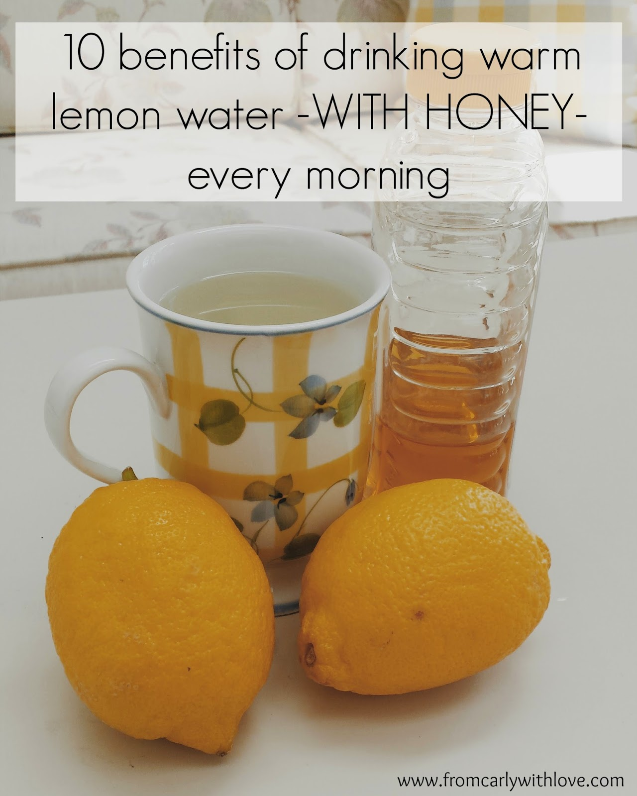 10 benefits of drinking warm lemon water with honey every morning