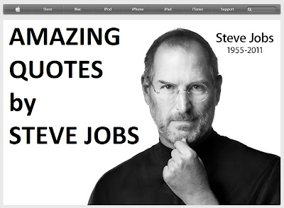 Steve Jobs Amazing Quotes