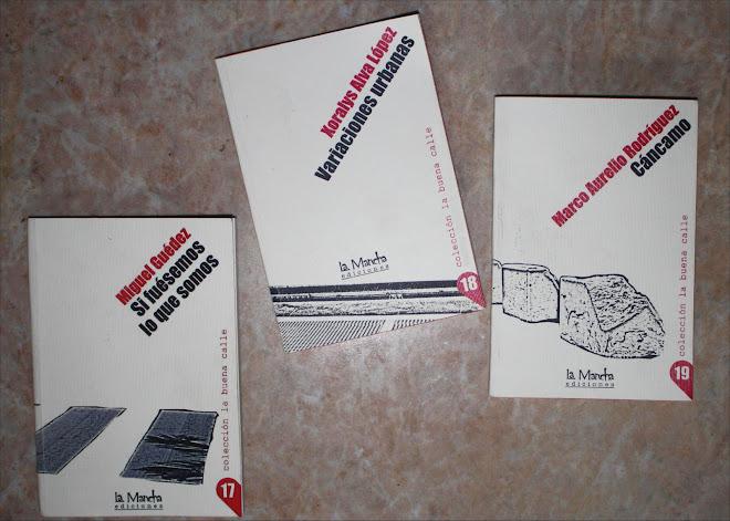 Colección la buena calle entrega tres títulos en el 2011