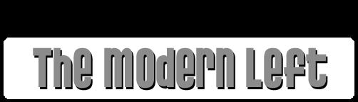 The Modern Left