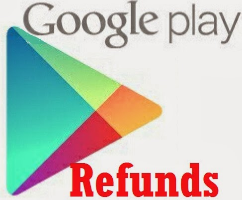How To get Refunds from Google Play store for Paid Android Apps