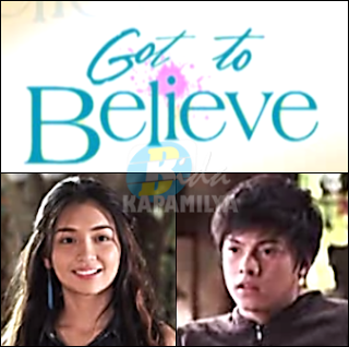 'Got To Believe' - Kathryn and Daniel Teleserye