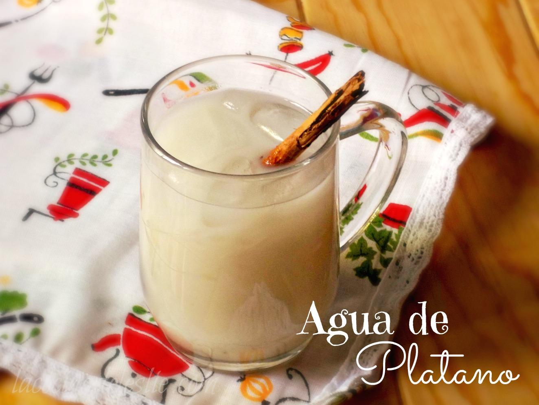Agua de Plátano (receta en español) - lacocinadeleslie.com