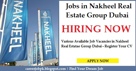 Latest jobs in Nakheel Real Estate Group Dubai