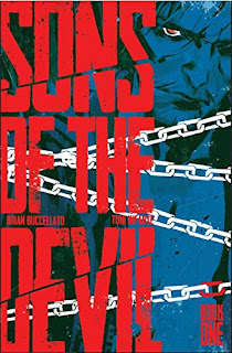 Sons of the Devil Vol. 1 by Brian Buccellato; illus. by Toni Infante