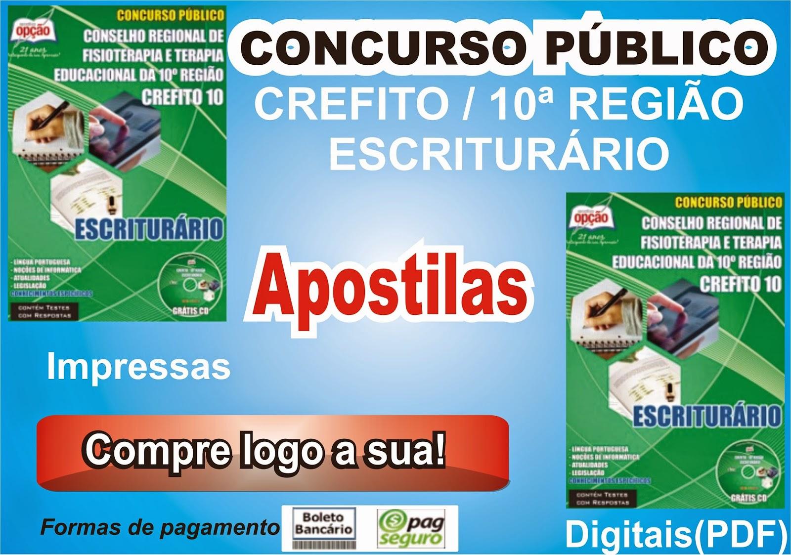 http://www.apostilasopcao.com.br/apostilas/1325/2308/crefito-10-regiao/escriturario.php?afiliado=2561