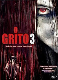 filmes Download   O Grito 3   DVDRip AVi Dual Áudio