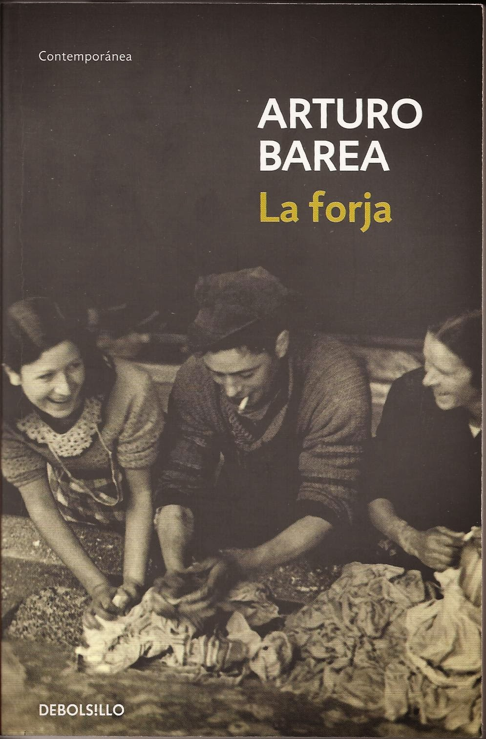 "Club de lectura de Vicálvaro: ""La forja"", de Arturo Barea. 13 de febrero"