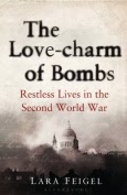 The Love-charm of Bombs by Laura Feigel