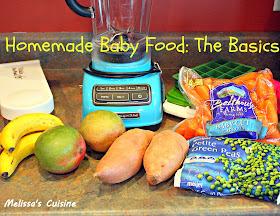 Melissa's Cuisine:  Homemade Baby Food: The Basics