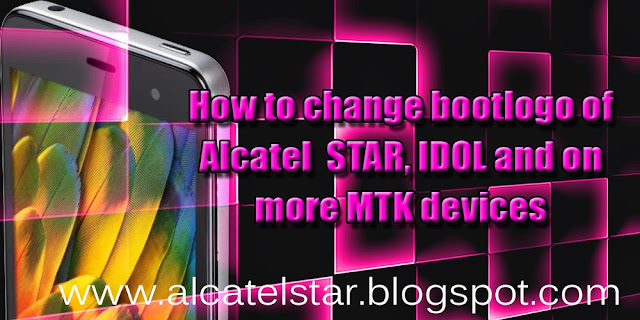 how to change boot logo alcatel one touch star idol mpop xpop