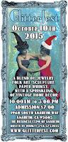 Glitterfest Fall 2015!