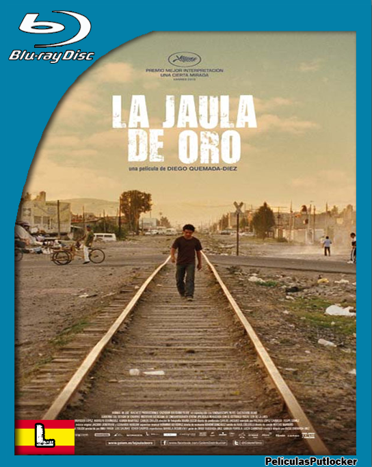 La Jaula De Oro [BrRip 720p][Latino][FD-4S-SD-MG]
