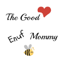 The Good Enuf Mommy