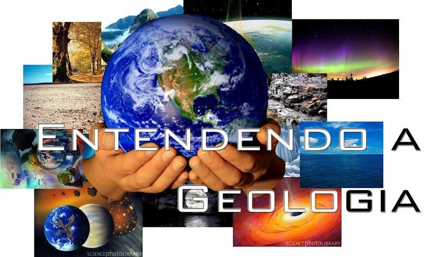 Entendendo a Geologia