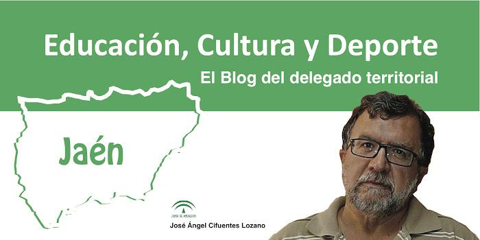 El Blog del Delegado territorial de Educación, Cultura y Deporte en Jaén