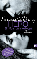 http://www.amazon.de/Hero-Ein-Mann-zum-Verlieben/dp/3548287492/ref=sr_1_1?ie=UTF8&qid=1445455599&sr=8-1&keywords=samantha+young+hero