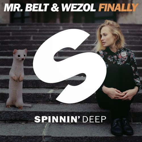 Mr. Belt & Wezol - Finally