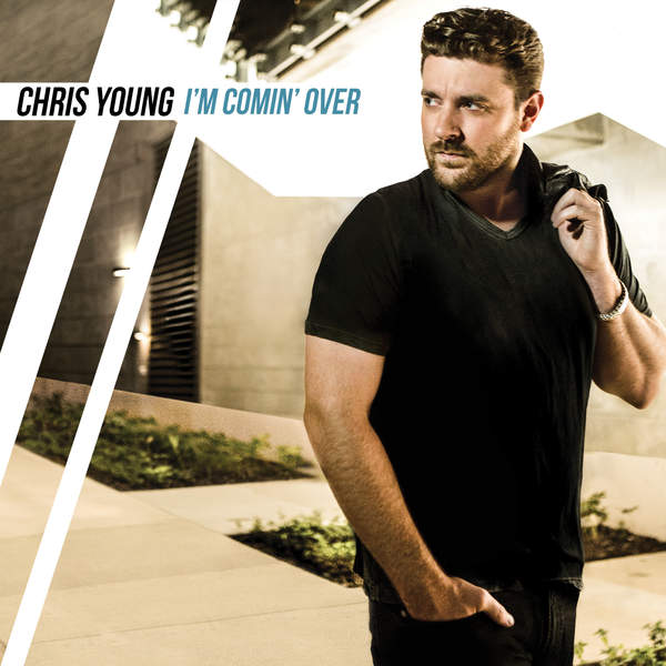 Chris Young - I'm Comin' Over Cover