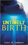 The Untimely Birth