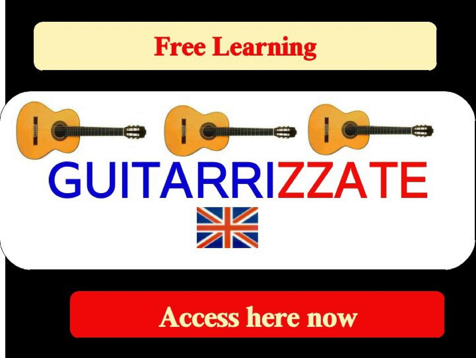 GUITARRIZZATE access now, Free Learning