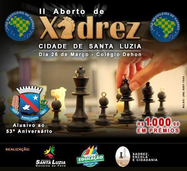II ABERTO DE XADREZ CIDADE DE SANTA LUZIA