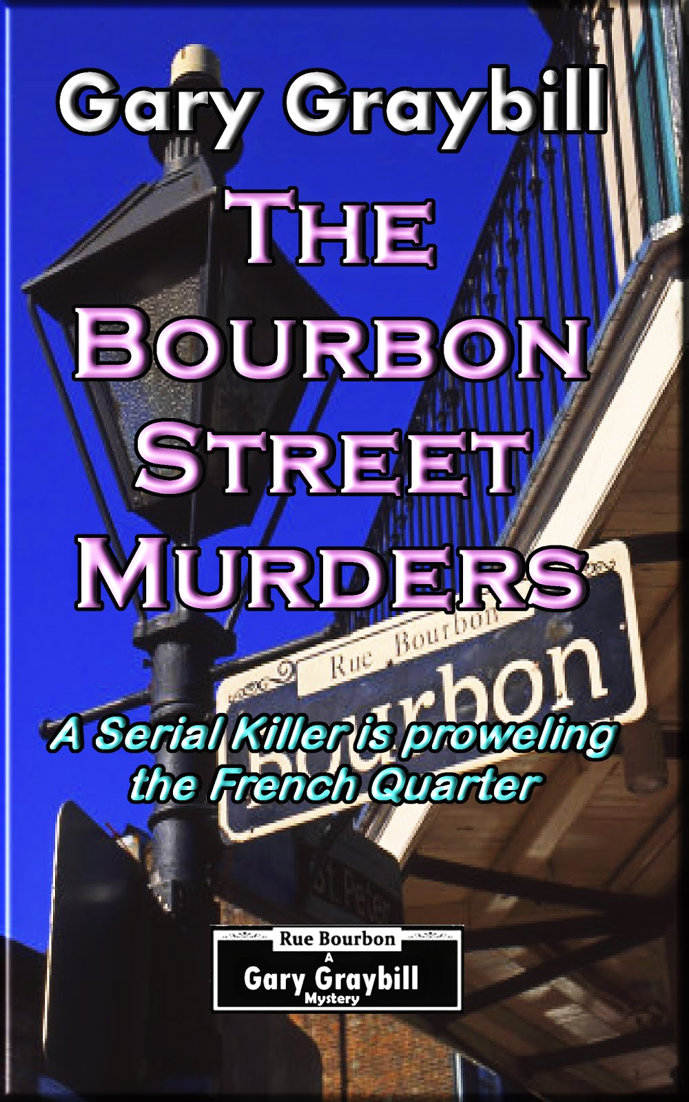 The Bourdon Street Murders