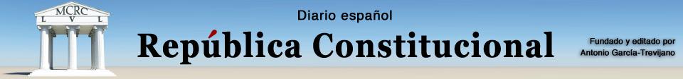 UN DIARIO REPUBLICANO CONSTITUCIONAL DE IMPRESCINDIBLE LECTURA
