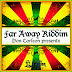 FAR AWAY RIDDIM CD (2007)