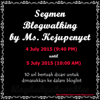 Segmen Blogwalking by Ms. Kejupenyet'