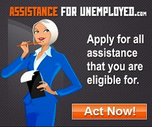 Get A Chance To Qualify For Unemployed  Assistance