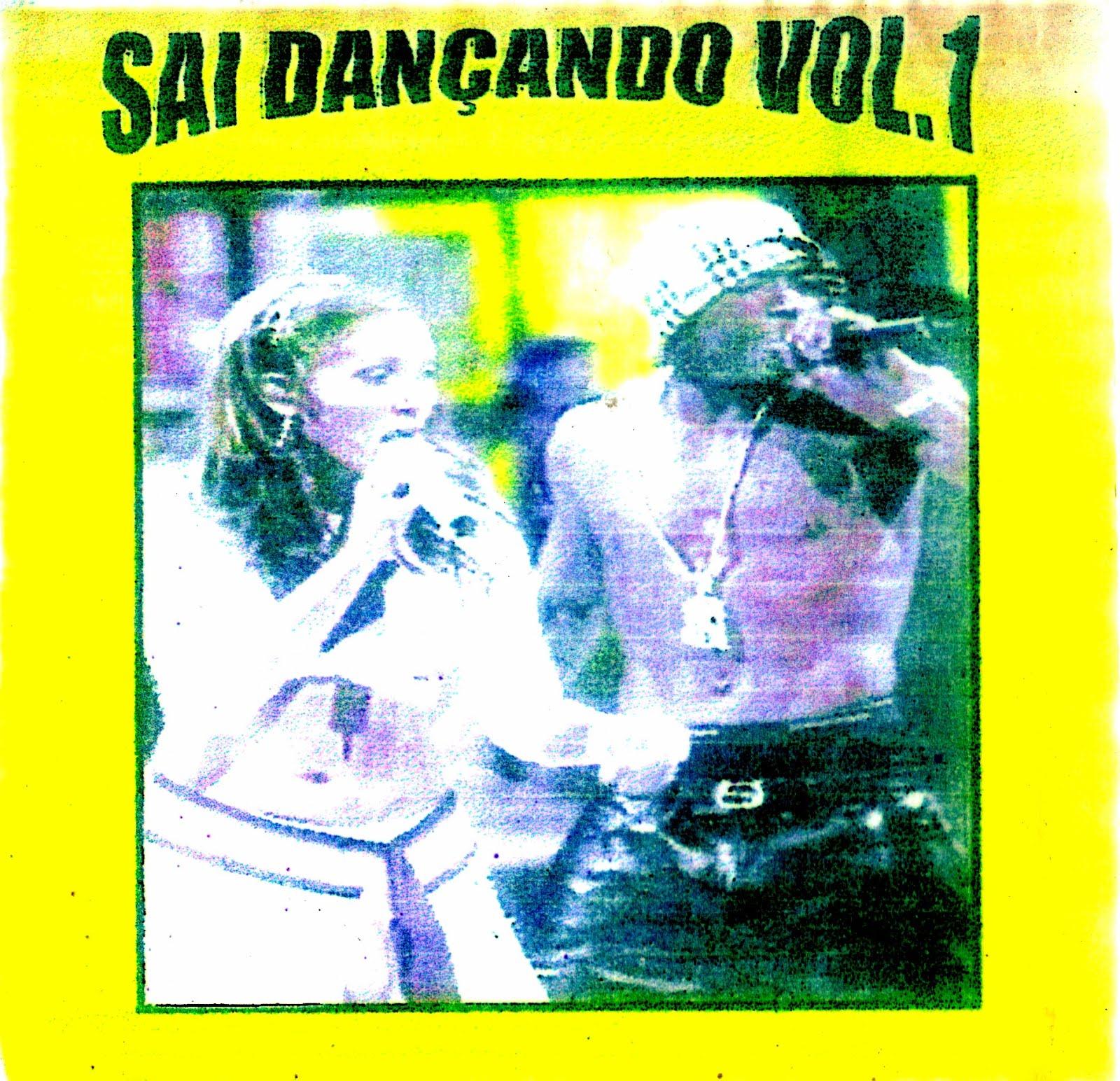 Sai Dançando Vol. 1