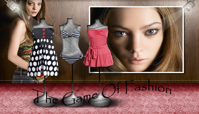 The Game Of Fashion