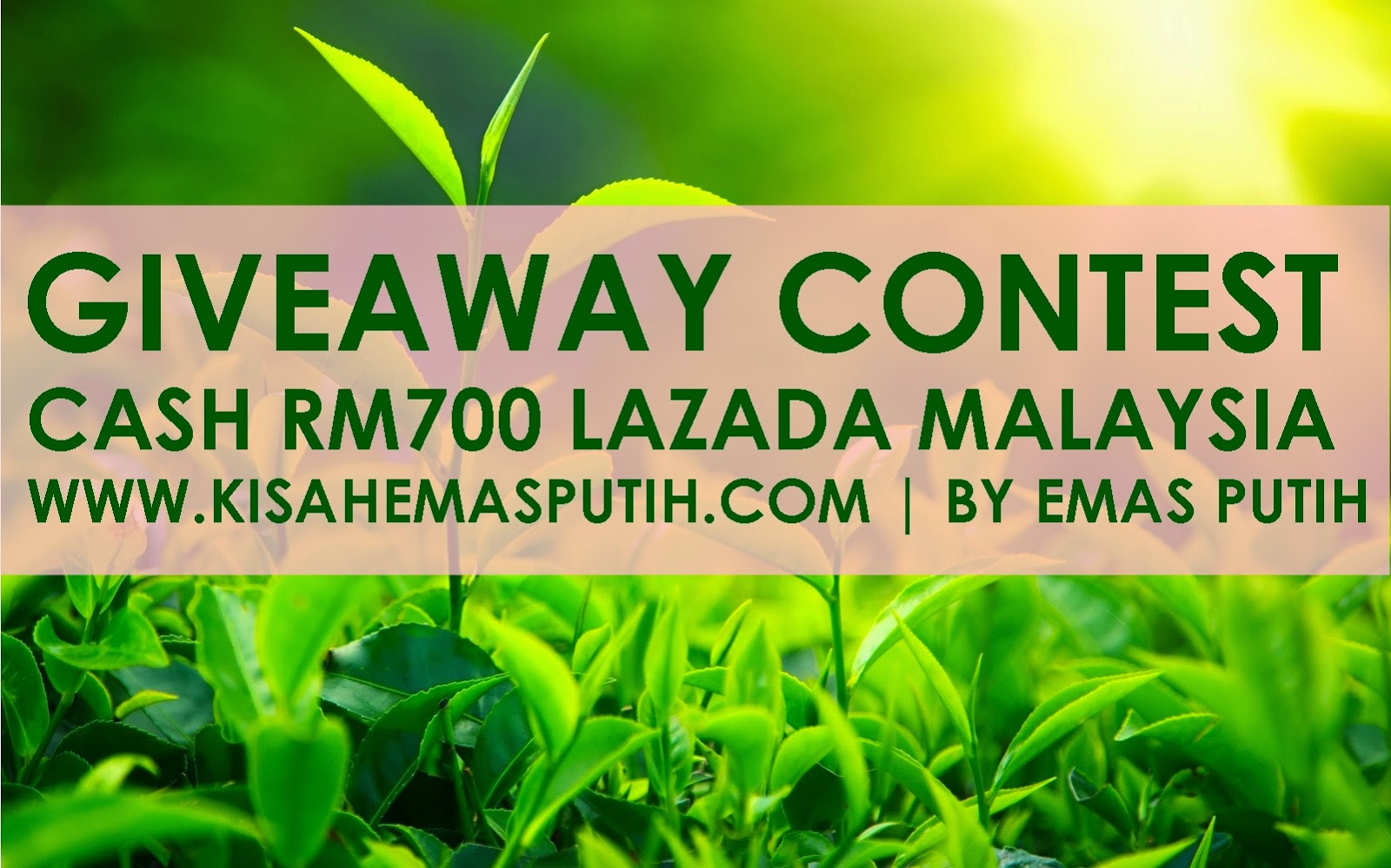 Giveaway Contest RM700 Jualan Hebat Lazada Malaysia 11/11 by Emas Putih .