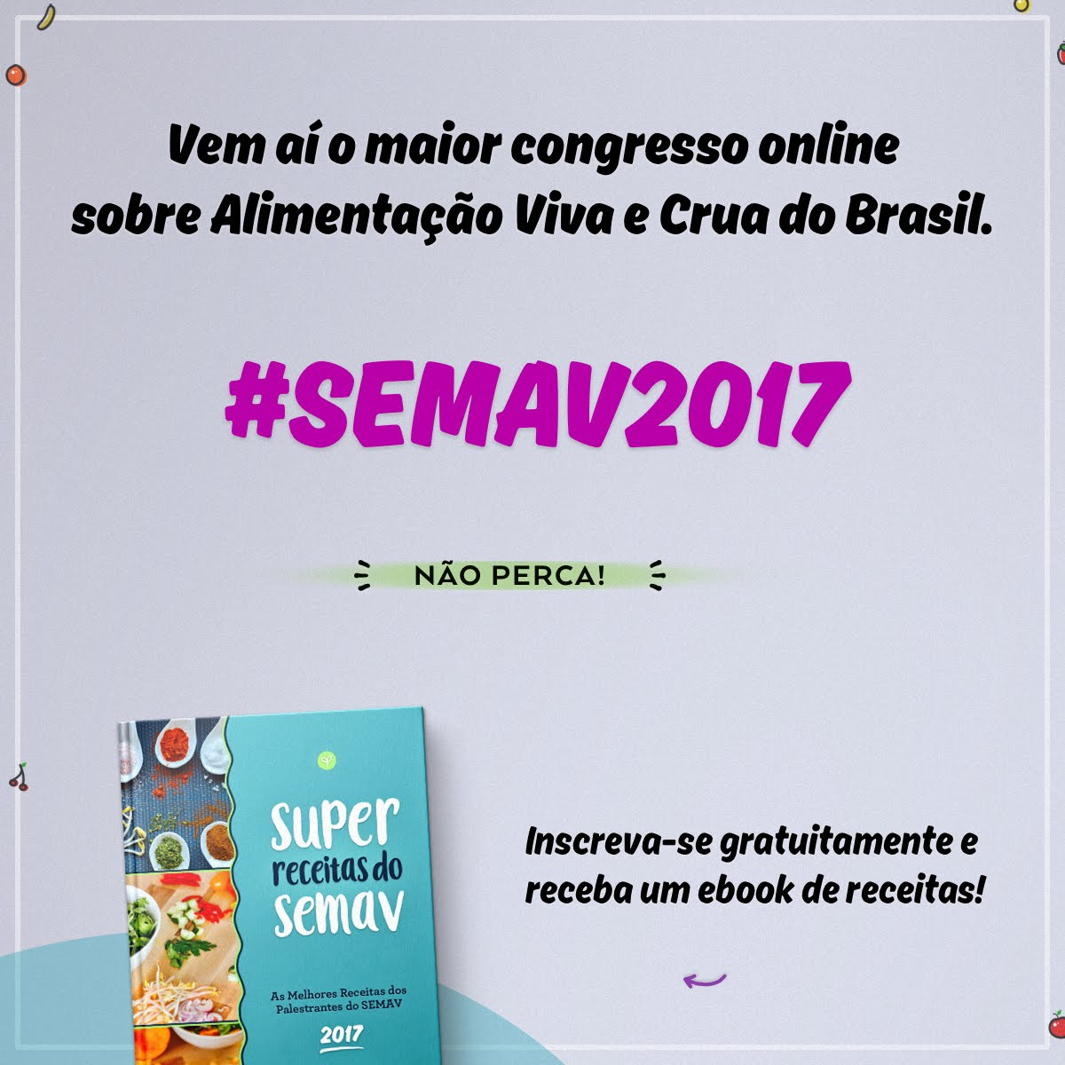 ABERTURA DA SEMANA DA ALIMENTAÇÃO VIVA, SEGUNDA-FEIRA DIA 6/11
