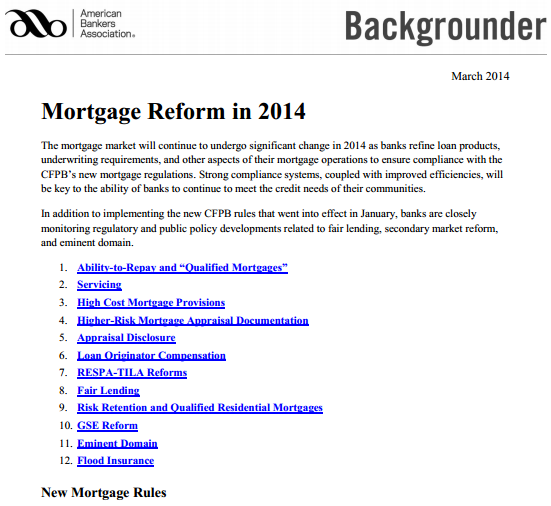 The ABA provided an excellent summary of the CFPBs rules which became effective in 2014