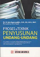 ajibayustore   Judul    :    PROSES DAN TEKNIK PENYUSUNAN UNDANG-UNDANG  Pengarang    :    Dr. H. Aziz Syamsuddin, SH., SE., MH., MAF.  Penerbit    :    Sinar Grafika
