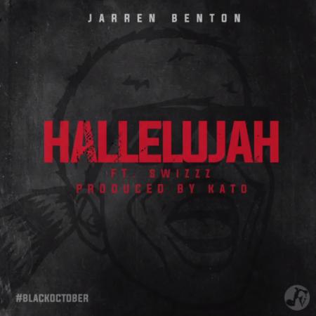 Jarren Benton ft. SwizZz – Hallelujah Lyrics