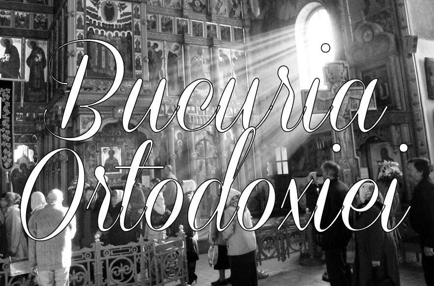 Bucuria Ortodoxiei