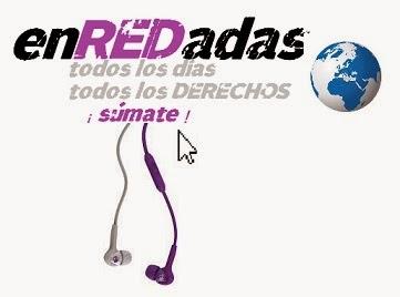 http://enredadasmujeres.blogspot.com.ar/