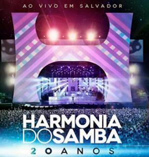 Baixar DVD Harmonia do Samba: 20 Anos Ao Vivo em Salvado