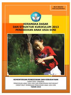 Download Panduan Kerangka Dasar dan Struktur Kurikulum 2013 PAUD