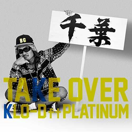[MUSIC] KLO-D – TAKE OVER (feat. PLATINUM) (2014.11.12/MP3/RAR)